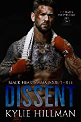 Dissent (Black Hearts MMA Book 3) Kindle Edition