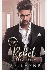 The Rebel Billionaire (The Winters Saga Book 5) Kindle Edition