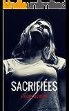 Sacrifiées (French Edition)