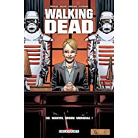 Walking Dead T30. Nouvel Ordre Mondial