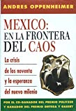 Mexico: En la Frontera del Caos (Spanish and English Edition)
