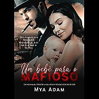 Um bebê para o mafioso