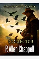 The Collector: A Navajo Nation Mystery Kindle Edition