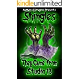They Came from Studio 13 (Shingles Book 17)