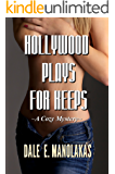 Hollywood Plays for Keeps (Veronica Kennicott Cozy Mystery Series Book 1)