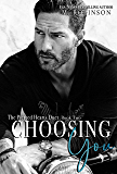 Choosing You: The Pierced Hearts Duet: Book Two