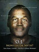 O. J.: Monster or Myth?