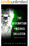 The Redemption of Michael Hollister: A Middle Falls Time Travel Novel
