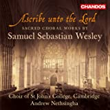 Ascribe Unto the Lord - Sacred Choral Works