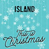 Island - This Is Christmas