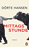 Mittagsstunde: Roman (German Edition)