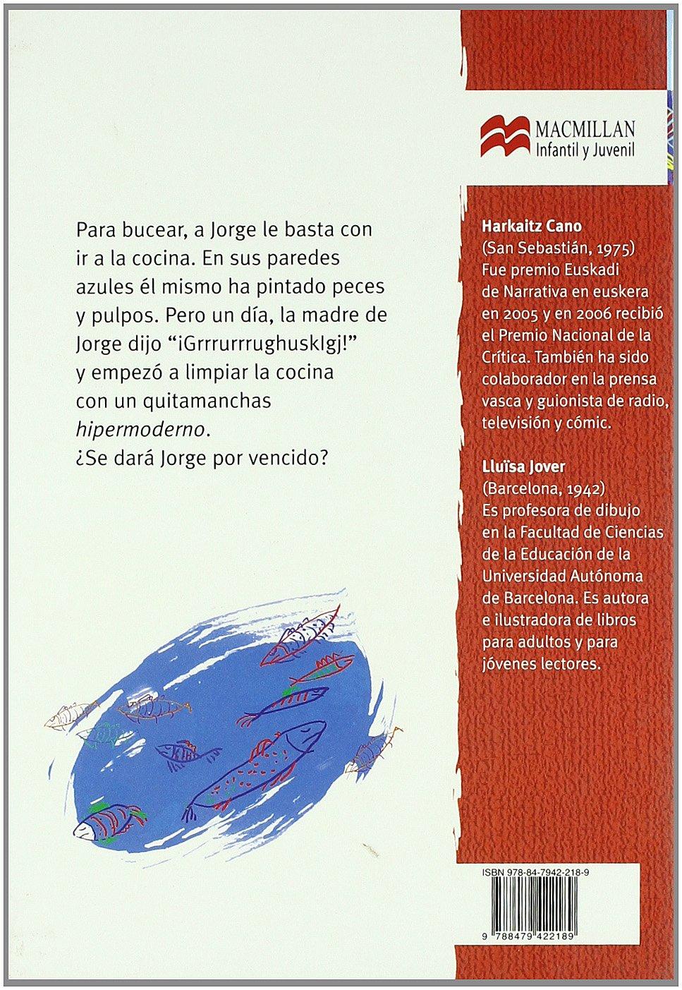 Amazon.com: El mar en la cocina (Librosaurio) (Spanish Edition) (9788479422189): Harkaitz Cano, Llüisa Jover: Books