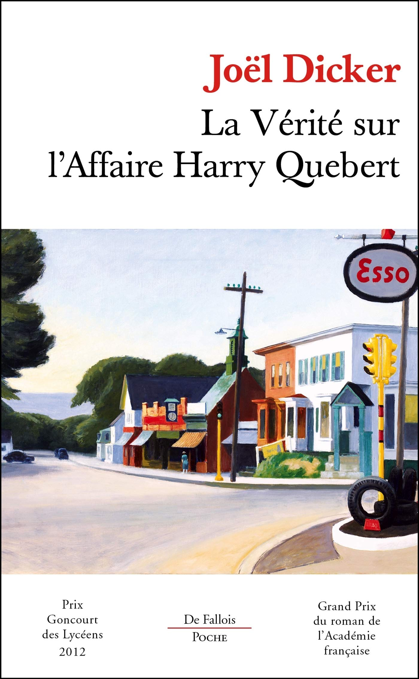 La Verite Sur L Affaire Harry Quebert French Edition Joel