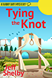 Tying the Knot (A Rainy Day Mystery Book 10)
