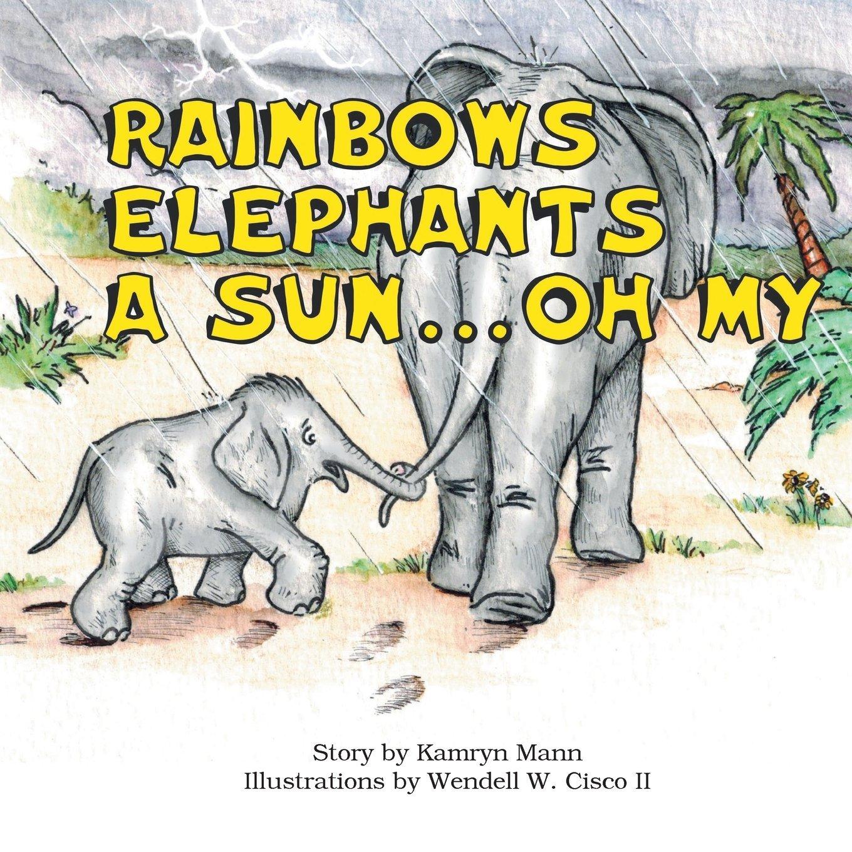 Download Rainbows, Elephants, a Sun...oh My! PDF