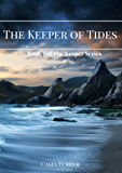 The Keeper of Tides (The Keeper Series)