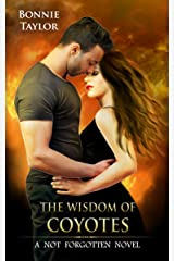 The Wisdom of Coyotes Kindle Edition