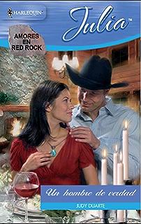 Un hombre de verdad: Amores en Red Rock (4) (Miniserie Julia)