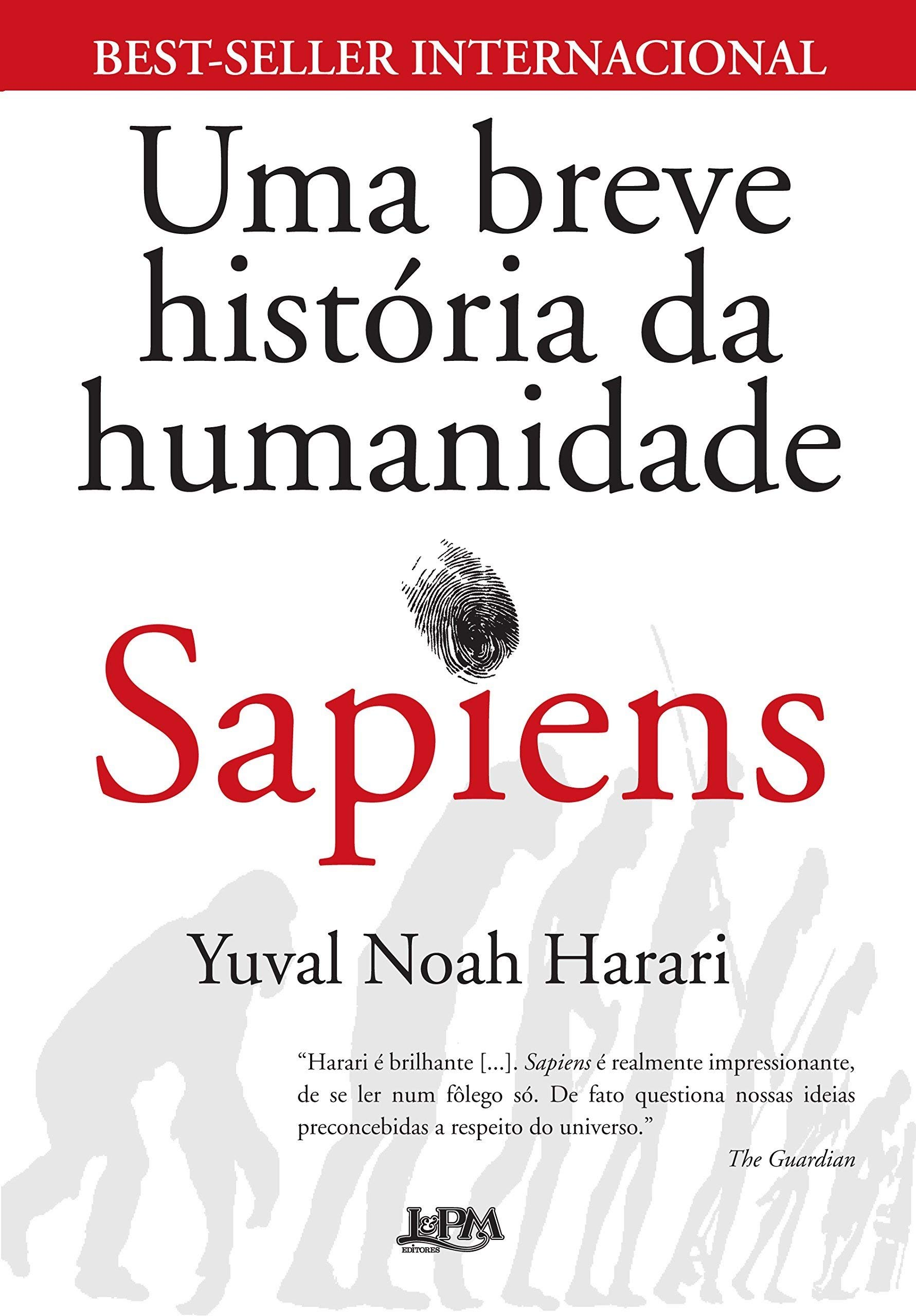 Sapiens. Uma Breve História da Humanidade Em Portuguese do Brasil: Amazon.es: Yuval Noah Harari: Libros