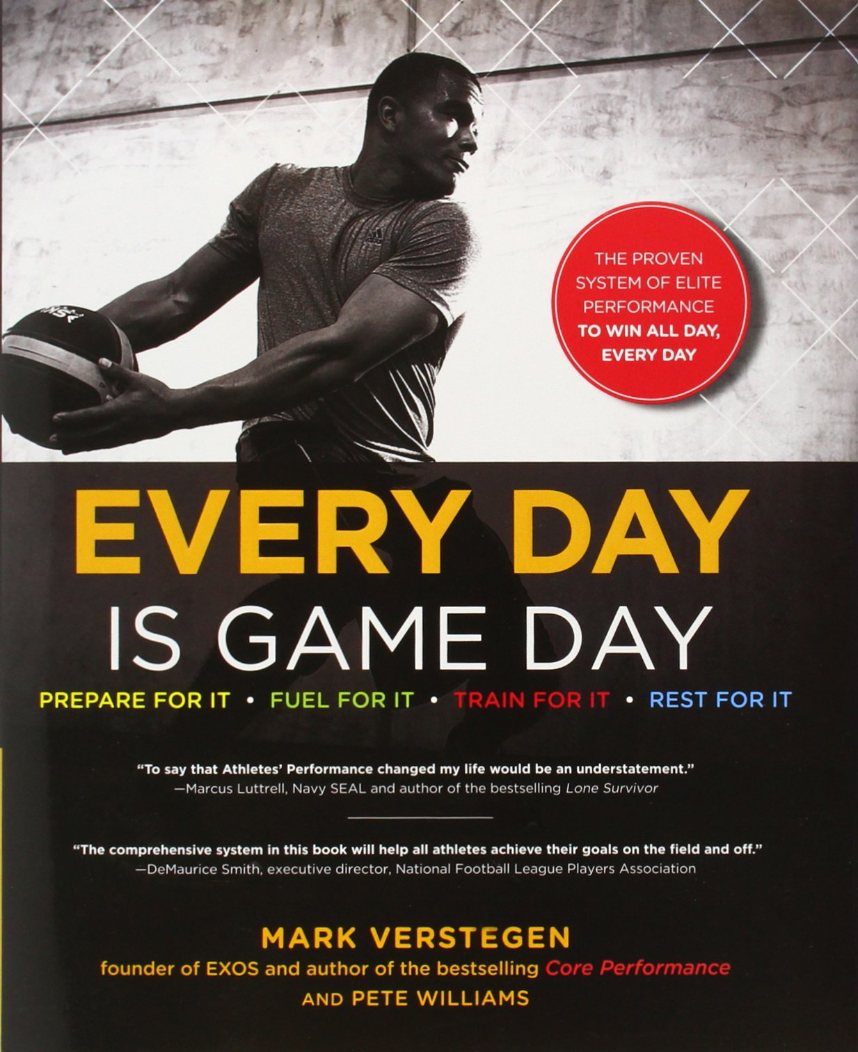 Download Every Day Is Game Day: The Proven System of Elite Performance to Win All Day, Every Day pdf epub