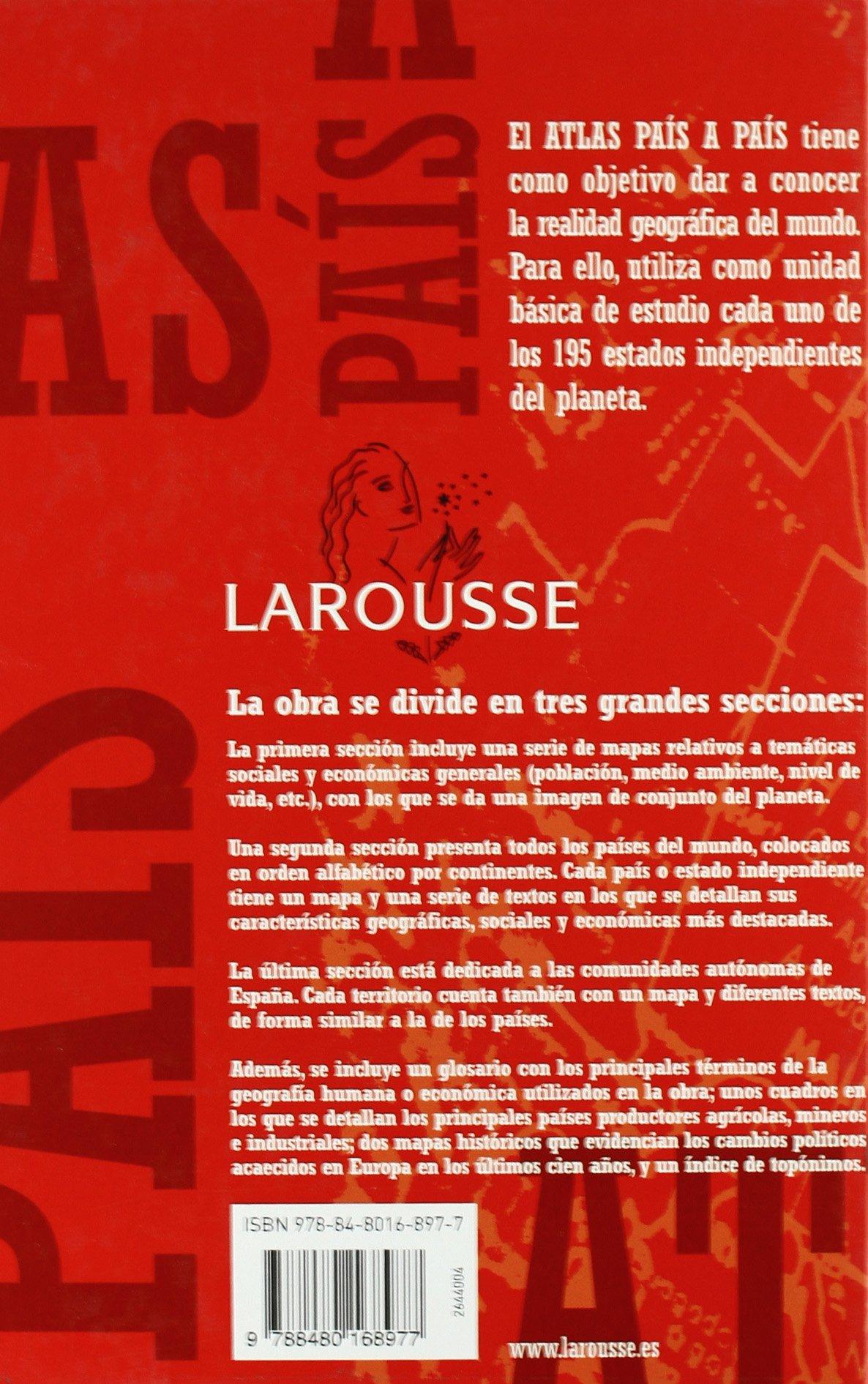 Atlas País a País (Larousse - Atlas): Amazon.es: Aa.Vv.: Libros