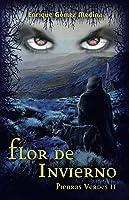 Flor De Invierno: Libro Juvenil De Aventuras