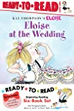 Eloise Ready-to-Read Value Pack: Eloise's Summer Vacation; Eloise at the Wedding; Eloise and the Very Secret Room; Eloise Visits the Zoo; Eloise Throws a Party!; Eloise's Pirate Adventure