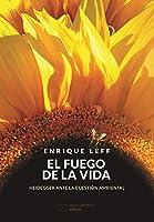 El Fuego De La Vida: Heidegger Ante La Cuestión