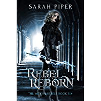 Rebel Reborn: A Reverse Harem Paranormal Romance (The Witch's Rebels Book 6) (English Edition)
