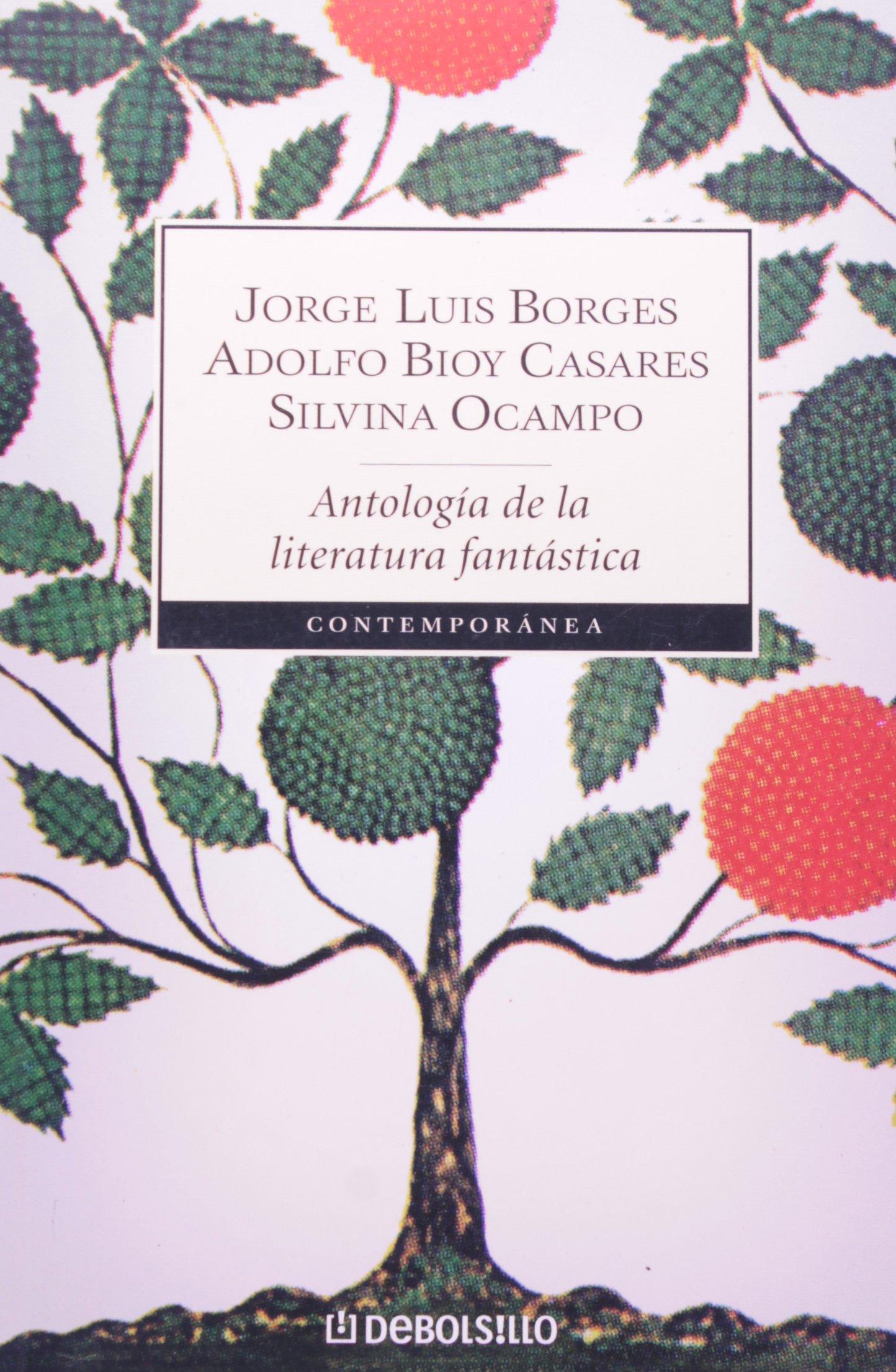 Antología De La Literatura Fantástica Spanish Edition Jorge Luis Borges Adolfo Bioy Casares 9789875662445 Books