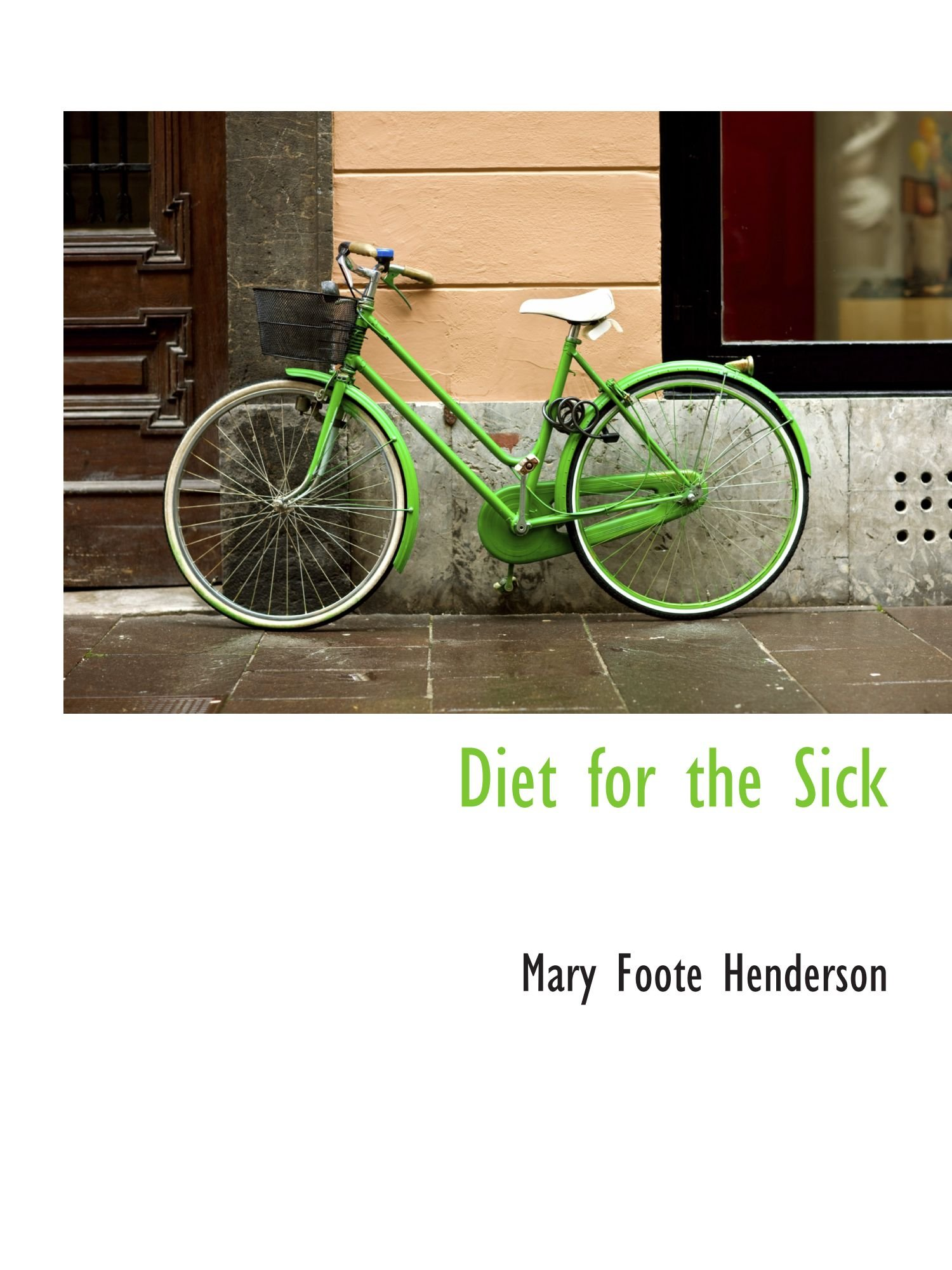 Diet for the Sick PDF