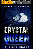 Crystal Queen: A Rolson McKane Novella
