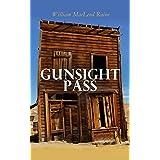 Gunsight Pass: Wild West Adventure Novel