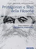 Protagonisti e testi della filosofia. Vol. C: Dal Romanticismo al positivismo. Per i Licei e gli Ist. Magistrali