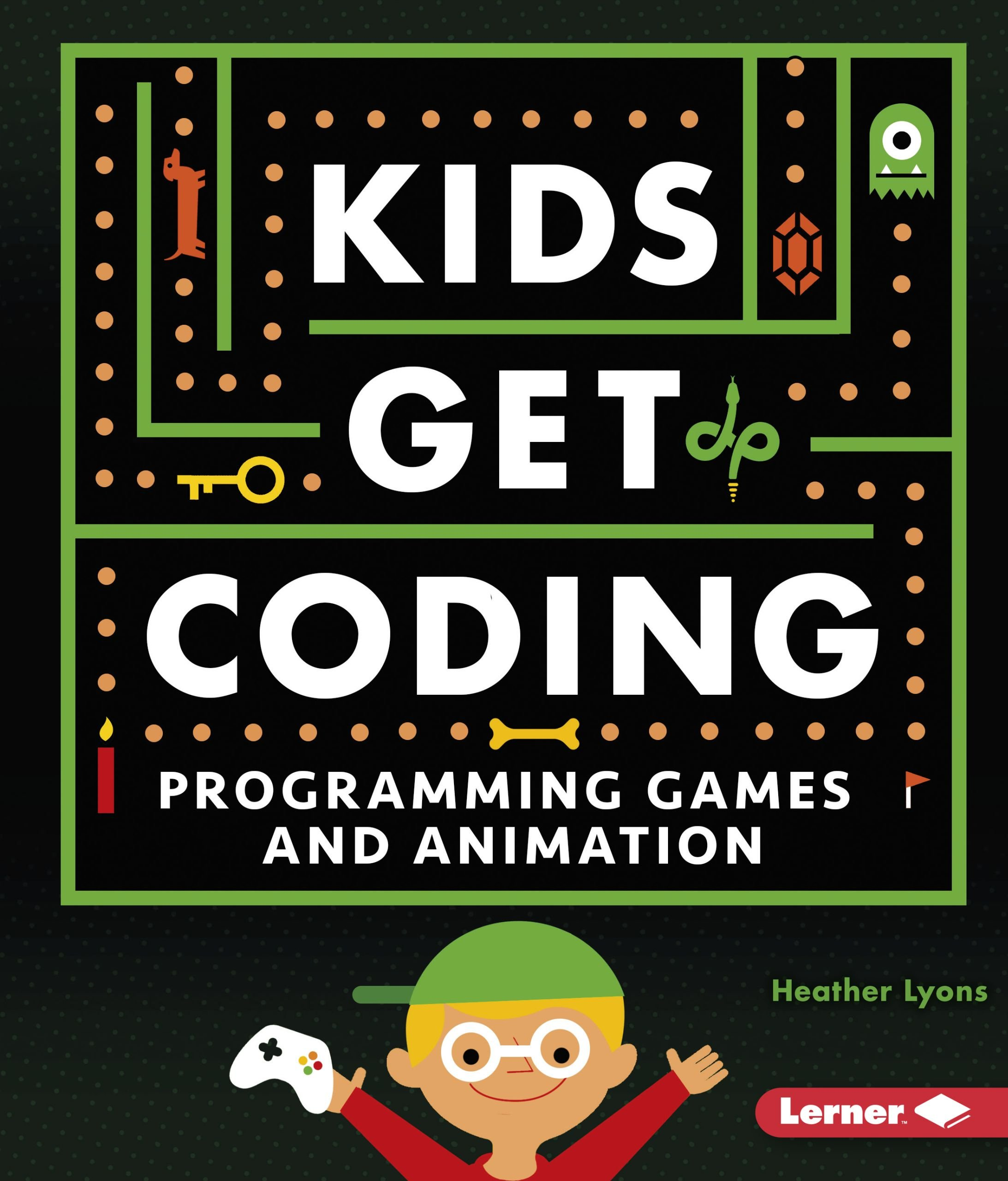 Programming Games And Animation Kids Get Coding Heather Lyons - Programming games