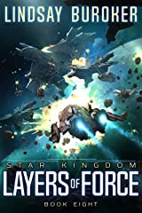 Layers of Force (Star Kingdom Book 8) Kindle Edition