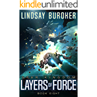 Layers of Force (Star Kingdom Book 8)