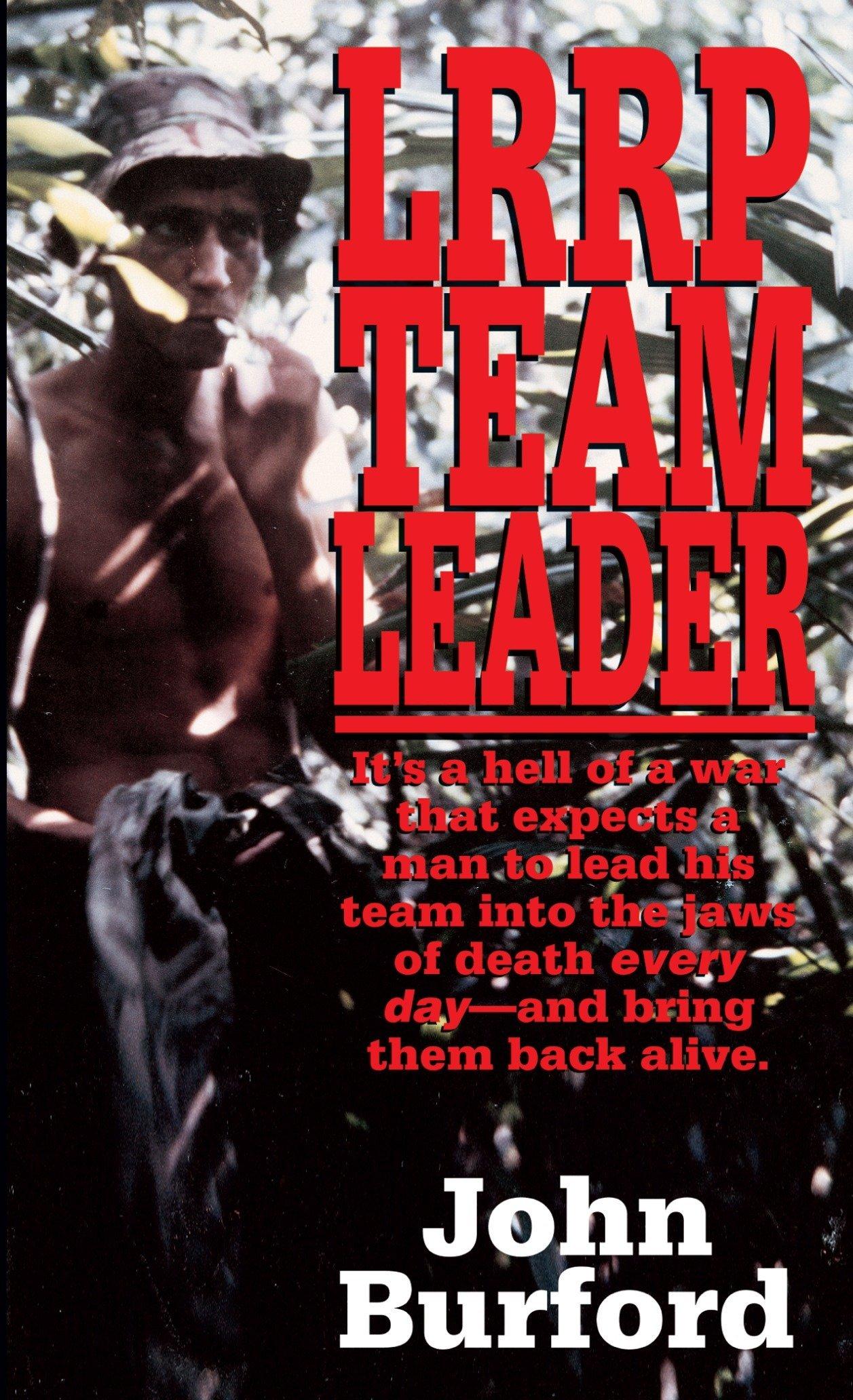 Download LRRP Team Leader: A Memoir of Vietnam PDF