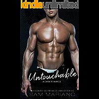Untouchable: A Bully Romance