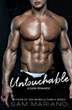 Untouchable: A Bully Romance (English Edition)