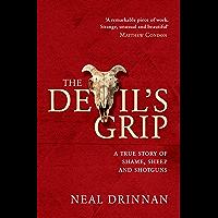 The Devil's Grip: A true story of shame, sheep and shotguns