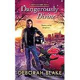 Dangerously Divine (A Broken Riders Novel Book 2)