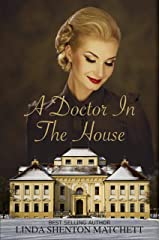 A Doctor in the House: A WWII Christian Romance Kindle Edition