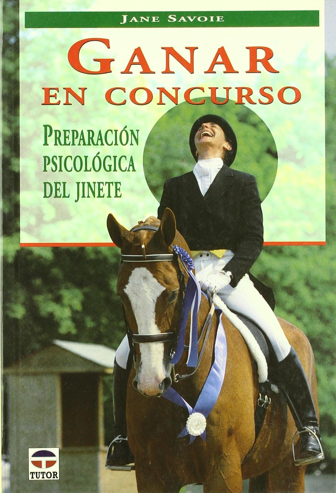 Ganar En Concurso Tapa blanda – 20 ago 2003 Jane Savoie Tutor 8479024119 BOG_LIB_U_012368