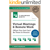 The Non-Obvious Guide to Virtual Meetings and Remote Work (Non-Obvious Guides) (English Edition)