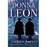 Uniform Justice (Commissario Brunetti Book 12)