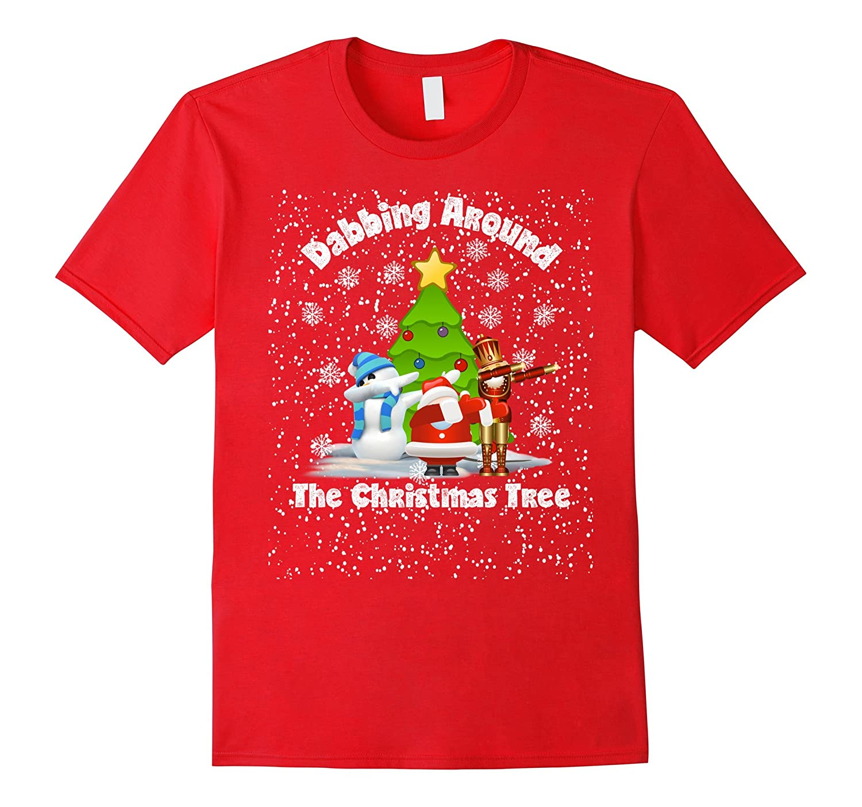 Dabbing Santa Shirt Dabbing Around Christmas Tree Snowman-Teevkd
