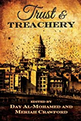 Trust and Treachery: Tales of Power and Intrigue Paperback