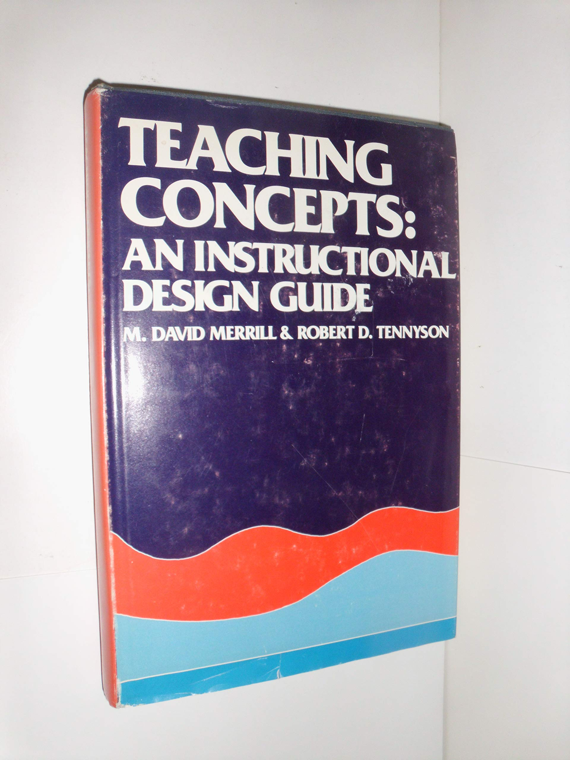 Teaching Concepts An Instructional Design Guide Merrill M David 9780877780939 Amazon Com Books