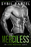 Merciless (The Alpha Bodyguard Series Book 2) (English Edition)